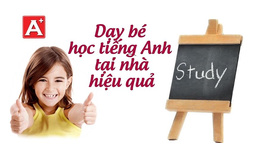 Be hoc tieng Anh tai nha